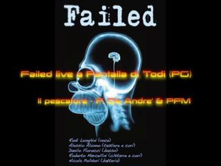 Failed Band Live - Il pescatore - Fabrizio De Andrè PFM