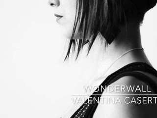 Wonderwall (Cover) - Valentina Caserta